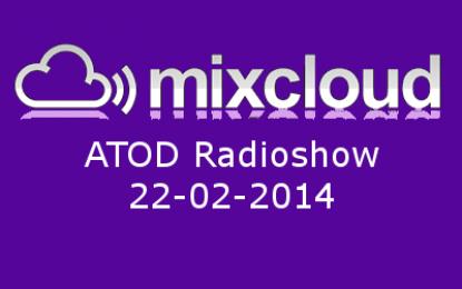 ATOD Radioshow 22-02-2014