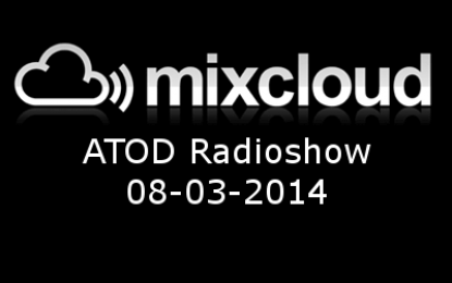 ATOD Radioshow 08-03-2014