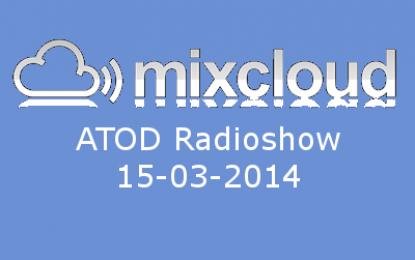 ATOD Radioshow 15-03-2014